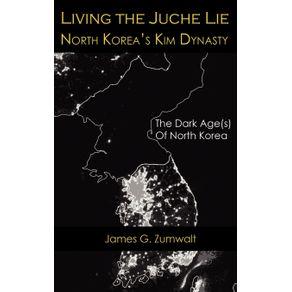 Living-the-Juche-Lie-|-North-Korea-s-Kim-Dynasty