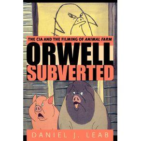 Orwell-Subverted