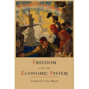 Freedom-and-the-Economic-System
