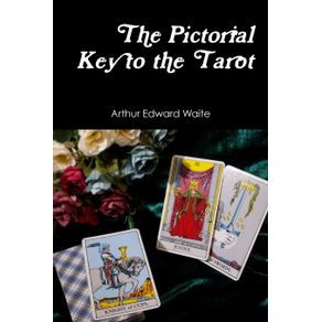 The-Pictorial-Key-to-the-Tarot