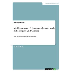 Medikamentoser-Schwangerschaftsabbruch-mit-Mifegyne-und-Cytotec