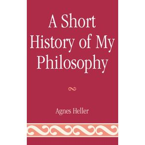 A-Short-History-of-My-Philosophy