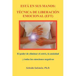 ESTA-EN-SUS-MANOS.-TECNICA-DE-LIBERACION-EMOCIONAL--EFT-