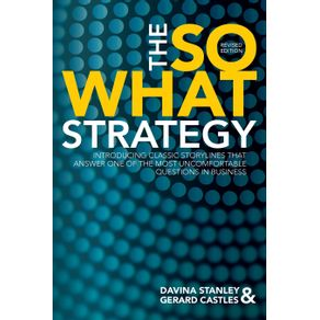 The-So-What-Strategy-Revised-Edition
