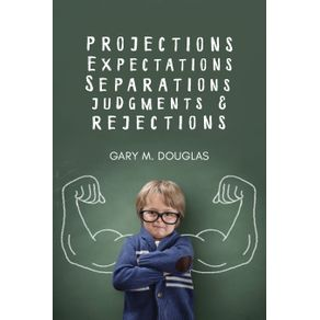 Projections-Expectations-Separations-Judgments---Rejections