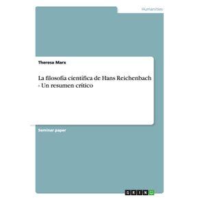 La-filosofia-cientifica-de-Hans-Reichenbach---Un-resumen-critico