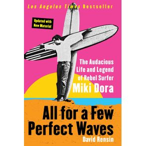 All-for-a-Few-Perfect-Waves