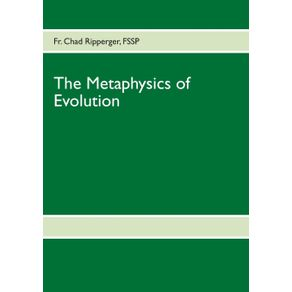 The-Metaphysics-of-Evolution