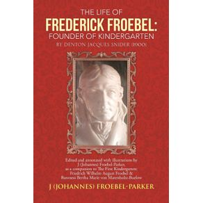 The-Life-of-Frederick-Froebel