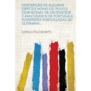 Descripcao-de-Algumas-Especies-Novas-Ou-Pouco-Conhecidas-de-Crustaceos-E-Arachnidios-de-Portugale-Possessoes-Portuguezas-Do-Ultramar...
