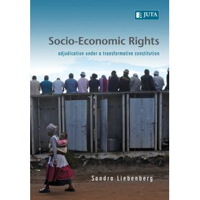 Socio-Economic-Rights---Adjudication-Under-a-Transformative-Constitution