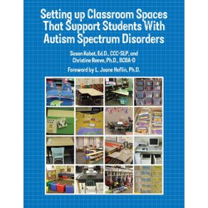 Setting-up-Classroom-Spaces-That-Support-Students-With-Autism-Spectrum-Disorders