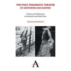 The-Post-Traumatic-Theatre-of-Grotowski-and-Kantor