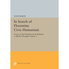 In-Search-of-Florentine-Civic-Humanism-Volume-1