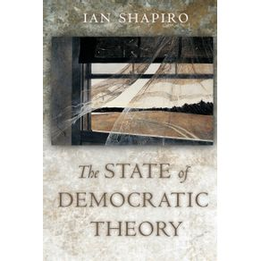 The-State-of-Democratic-Theory