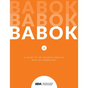 A-Guide-to-the-Business-Analysis-Body-of-Knowledge®--BABOK®-Guide-