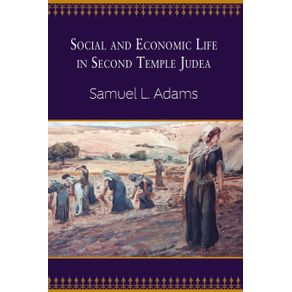 Social-and-Economic-Life-in-Second-Temple-Judea