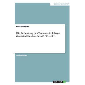 Die-Bedeutung-des-Tastsinns-in-Johann-Gottfried-Herders-Schrift--Plastik-
