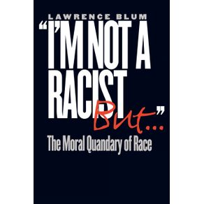I-m-Not-a-Racist-But-.-.-.