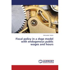 Fiscal-policy-in-a-dsge-model-with-endogenous-public-wages-and-hours