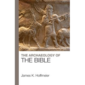 The-Archaeology-of-the-Bible