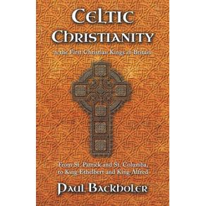 Celtic-Christianity-and-the-First-Christian-Kings-in-Britain