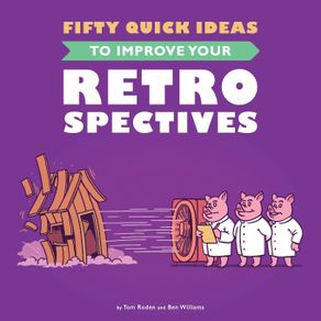 Fifty-Quick-Ideas-To-Improve-Your-Retrospectives