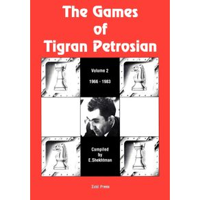 The-Games-of-Tigran-Petrosian-Volume-2-1966-1983