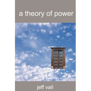 A-Theory-of-Power