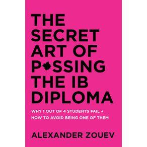 THE-SECRET-ART-OF-PASSING-THE-IB-DIPLOMA