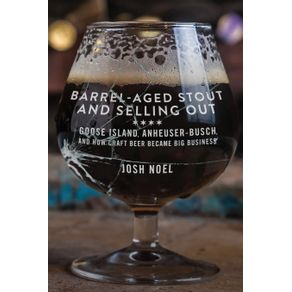 Barrel-Aged-Stout-and-Selling-Out