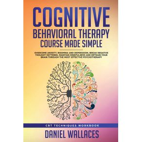 Cognitive-Behavioral-Therapy-Course-Made-Simple
