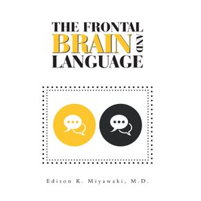 The-Frontal-Brain--And--Language