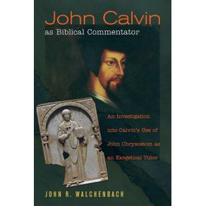 John-Calvin-as-Biblical-Commentator