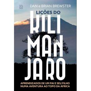 Licoes-do-Kilimanjaro--Aprendizados-de-um-pai-e-seu-filho-numa-aventura-ao-topo-da-Africa