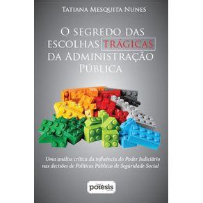 O-segredo-das-escolhas-tragicas-da-administracao-publica---uma-analise-critica-da-influencia-do-poder-judiciario-nas-decisoes-de-politicas-publicas-de-seguridade-social