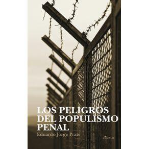 LOS-PELIGROS-DEL-POPULISMO-PENAL
