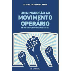 UMA-INCURSAO-AO-MOVIMENTO-OPERARIO-DE-RIO-GRANDE-DO-SUL-NO-INICIO-DO-SEC.-XX