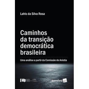 Caminhos-da-transicao-democratica-brasileira--uma-analise-a-partir-da-Comissao-de-Anistia