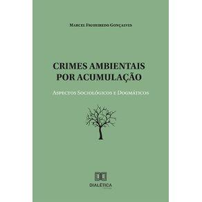 Crimes-ambientais-por-acumulacao--aspectos-sociologicos-e-dogmaticos