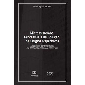 Microssistemas-processuais-de-solucao-de-litigios-repetitivos--a-sociedade-contemporanea-e-o-anseio-pela-celeridade-processual