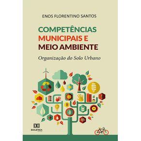 Competencias-municipais-e-meio-ambiente--organizacao-do-solo-urbano