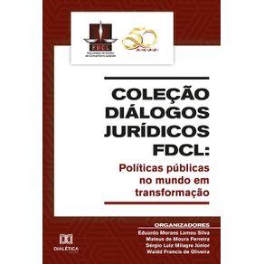 Colecao-Dialogos-Juridicos-FDCL--politicas-publicas-no-mundo-em-transformacao