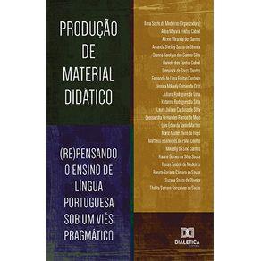 Producao-de-Material-Didatico---re-pensando-o-ensino-de-lingua-portuguesa-sob-um-vies-pragmatico