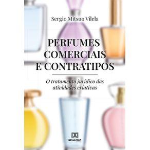 Perfumes-Comerciais-e-Contratipos--o-tratamento-juridico-das-atividades-criativas