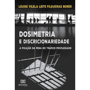 Dosimetria-e-Discricionariedade--a-fixacao-da-pena-no-trafico-privilegiado