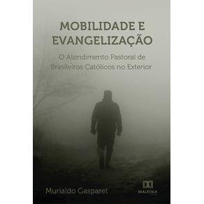Mobilidade-e-evangelizacao--o-atendimento-pastoral-de-Brasileiros-catolicos-no-exterior