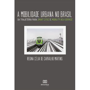 A-mobilidade-urbana-no-Brasil--da-trajetoria-para-smart-cities-e-mobility-as-a-service