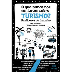 O-que-nunca-nos-contaram-sobre-Turismo--bastidores-do-trabalho