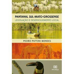 Pantanal-Sul-Mato-Grossense--legislacao-e-desenvolvimento-local